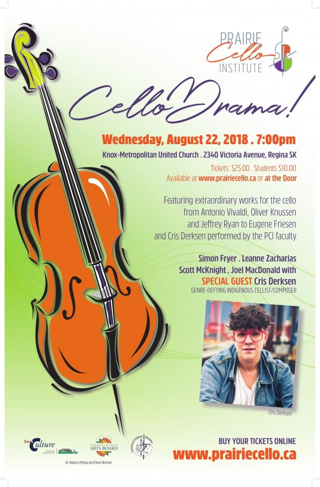 CelloDrama! 7:00pm, August 22, Knox Metropolitan United Church, Regina