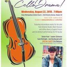 CelloDrama! 7:00pm, August 22, Knox Metropolitan United Church, Regina